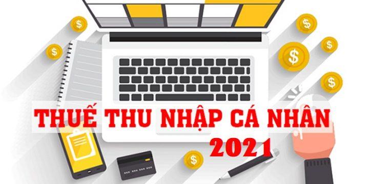 Hướng Dẫn Cách tính Thuế Thu Nhập Cá Nhân (TNCN) mới nhất 2021